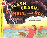 Flash, Crash, Rumble, and Roll, Franklyn M. Branley, 0064451798