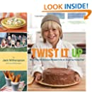 Twist It Up: More Than 60 Delicious Recipes from an Inspiring Young Chef