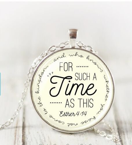 For Such A Time As This Pendant Esther Pendant Scripture Pendant Christian Jewelry Inspirational Gift Christian Gift Scripture Necklace