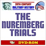 20th Century Military History: The Nuremberg Trials, NMT Military Tribunals, Crimes of Nazi Germany During World War II, 1945-1949 - Holocaust, Bormann, Goring, Hess, Speer (DVD-ROM)