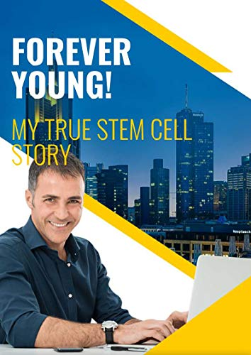 51buDK0i8JL - FOREVER YOUNG: My Stem Cell Story