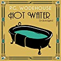 Hot Water Audiobook by P. G. Wodehouse Narrated by Jonathan Cecil