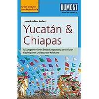 DuMont Reise-Taschenbuch Reiseführer Yucatan&Chiapas: mit Online-Updates als Gratis-Download