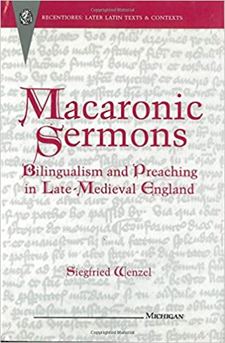 Macaronic Sermons: Bilingualism And Preaching In Late-medieval England por Siegfried Wenzel epub