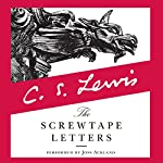 The Screwtape Letters Audiobook by C. S. Lewis Narrated by Joss Ackland