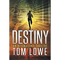 Tom Lowes Destiny Kindle eBook