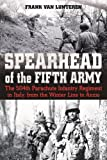 Spearhead of the Fifth Army: The 504th Parachute Infantry Regiment in Italy, from the Winter Line to Anzio