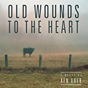 Old Wounds to the Heart: Whippoorwill Hollow, Book 2 | Ken Oder