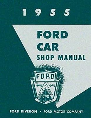 1955 ford car \u0026 thunderbird factory repair shop \u0026 service manual