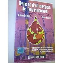 Traite de Droit Europeen de l'Environnement