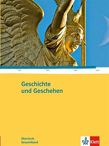 Geschichte und Geschehen - Oberstufe / Gesamtband Gebundenes Buch – 1. März 2012 Klett 3124300017 Schulbücher für die Sekundarstufe II