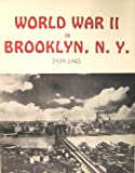WW II in Brooklyn, Historical Briefs, Inc. Staff, 0896770478