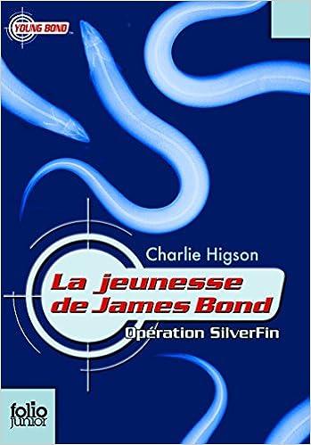 Télécharger en ligne La jeunesse de James Bond, I:Opération SilverFin epub pdf