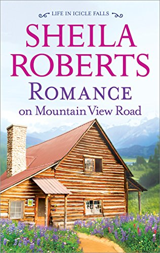 Romance on Mountain View Road (Life in Icicle (Mountain Life)