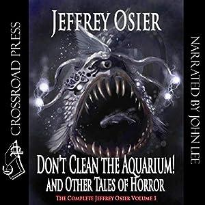 Don't Clean the Aquarium! Audiobook