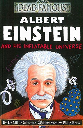 dead famous albert einstein and his inflatable universe pdf