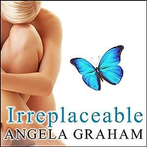 Irreplaceable Audiobook