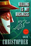 Killing Is My Business (Ray Electromatic Mysteries) Hardcover – July 25, 2017 by Adam Christopher (Author)