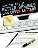 How to Write Better Résumés and Cover Letters, Patricia K. Criscito, 1438001479
