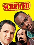 DVD : Screwed