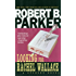 Looking for Rachel Wallace (The Spenser Series Book 6)