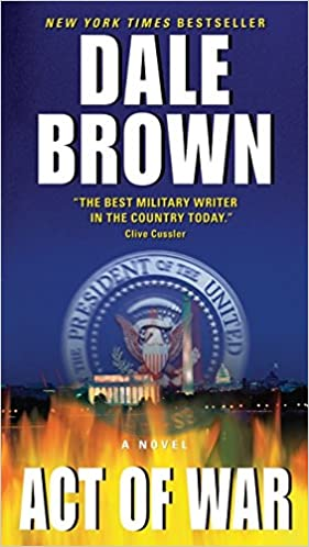 Amazon act of war 9780062021854 dale brown books fandeluxe Document