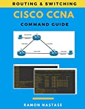 img - for Cisco CCNA Command Guide (Computer Networking Series) book / textbook / text book