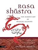 img - for Rasa Shastra: The Hidden Art of Medical Alchemy book / textbook / text book