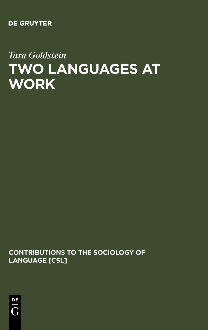 Two Languages at Work (Contributions to the Sociology of Language) pdf epub