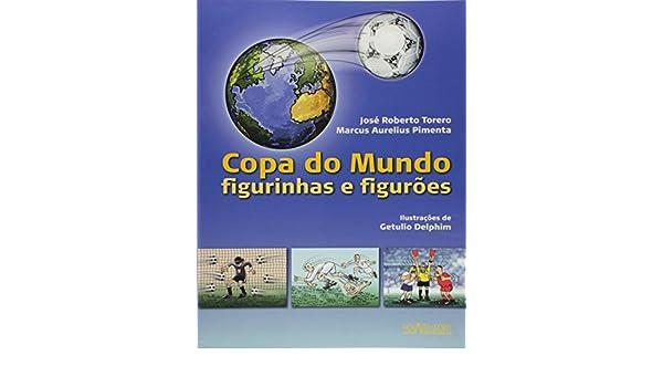 Copa Do Mundo - Figurinhas E Figuroes: Vários Autores: 9788574922355: Amazon.com: Books