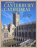 Front cover for the book A History of Canterbury Cathedral by Patrick Collinson