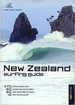 New Zealand Surfing Guide by Peter B Morse (2004-05-03)