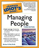 Complete Idiot's Guide to Managing People, 3E (The Complete Idiot's Guide)