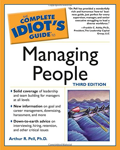Complete Idiot's Guide to Managing People, 3E (The Complete Idiot's Guide) by Brand: Alpha