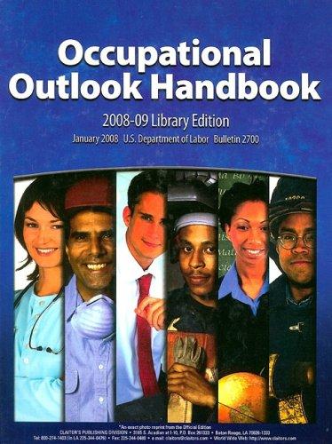 (Occupational Outlook Handbook 2008-2009)