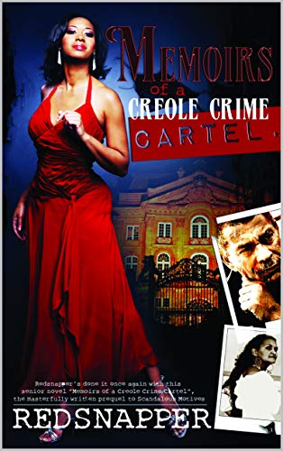 Memoirs of a Creole Crime Cartel (Revised Edition): The Origin of Tangie Laurie