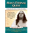 Man's Eternal Quest: Collected Talks and Essays on Realizing God in Daily Life - Volume 1