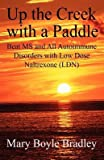 Up the Creek with a Paddle[UP THE CREEK W/A PADDLE][Paperback]