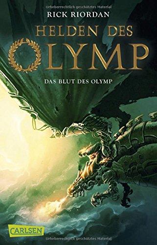 Helden des Olymp 5: Das Blut des Olymp Taschenbuch – 28. Februar 2018 Rick Riordan Gabriele Haefs Carlsen 3551316678