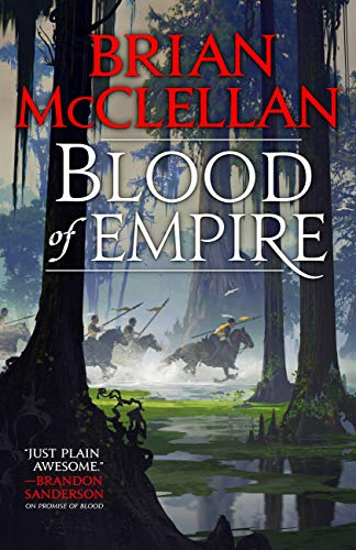 Blood of Empire (Gods of Blood and Powder Book 3)