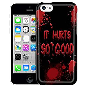 Apple iPhone 5C Case, Slim Fit Snap On Cover by Trek It Hurts Soo Good on Black Trans Case