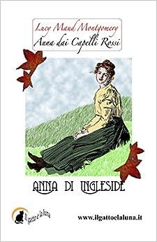 Book Anna dai Capelli Rossi - Anna di Ingleside: Volume 6