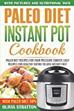 Paleo Instant Pot Cookbook: Paleo Diet Recipes