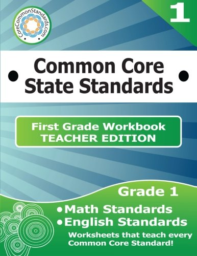 First Grade Common Core Workbook - Teacher Edition