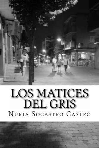 Los Matices del gris (Spanish Edition) by [Socastro, Nuria]