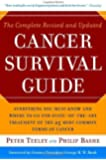 By Peter Teeley The Complete Revised and Updated Cancer Survival Guide: Everything You Must Know and Where to Go for (Rev Upd) [Paperback]