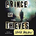Prince of Thieves Audiobook by Chuck Hogan Narrated by Richard Ferrone