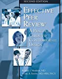 img - for Effective Peer Review, Second Edition: A Practical Guide to Contemporary Design by Robert Marder MD (2007-05-23) book / textbook / text book