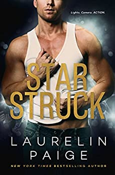 Star Struck: A Standalone (Hollywood Heat) by [Paige, Laurelin]