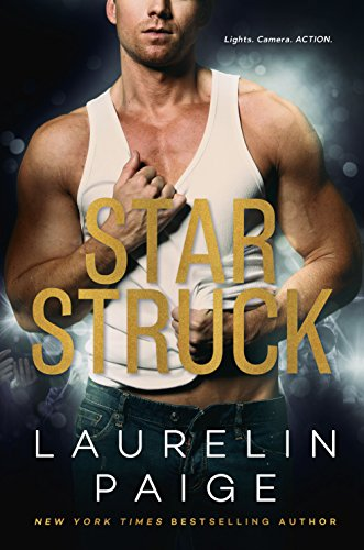 Star struck a standalone hollywood heat kindle edition by star struck a standalone hollywood heat by paige laurelin fandeluxe Choice Image